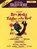 Selections from Fiddler on the Roof (Violin) by Jerome Robbins (1998-01-01)