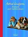 Ferien auf Saltkrokan: Jubiläumsausgabe von Astrid Lindgren (2007) Gebundene Ausgabe