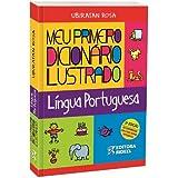 Meu Primeiro Dicionário Ilustrado. De Língua Portuguesa