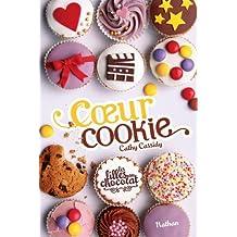Les filles au chocolat - Tome 6: Cœur cookie