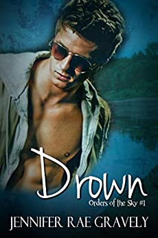 Drown (Orders of the Sky) by [Gravely, Jennifer Rae]
