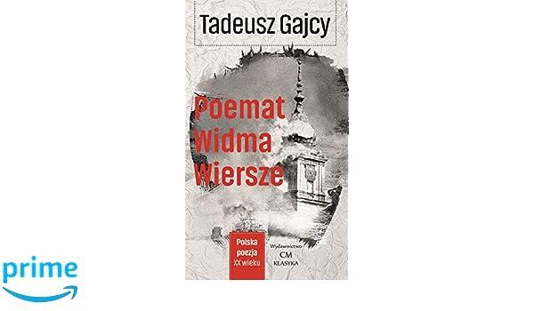 Poemat Widma Wiersze Amazones Tadeusz Gajcy Libros En
