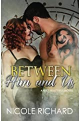 Between Him and Us (She's Beautiful) (Volume 4) Paperback