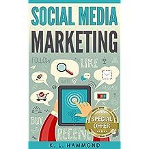 Social Media Marketing: Dominate Every Platform