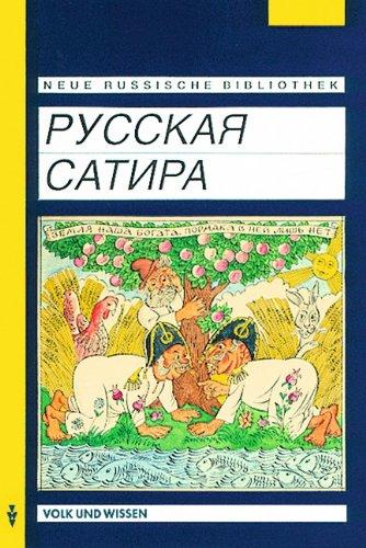 Neue Russische Bibliothek: Fortgeschrittene - Russkaja satira (Russische Satire): Für Freunde schöngeistiger Literatur