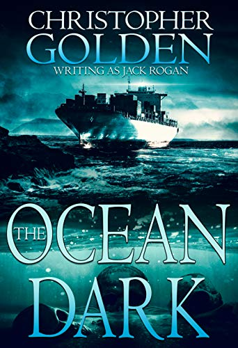 The Ocean Dark by [Golden, Christopher]