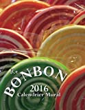 Le Bonbon Calendrier Mural (Edition France) (French Edition)