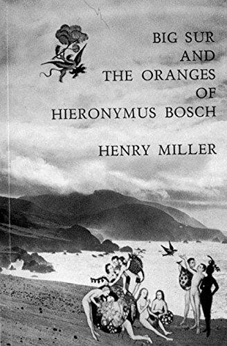 Big Sur and the Oranges of Hieronymus (Big Sur Collection)
