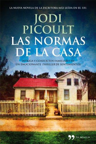 Las normas de la casa (Spanish Edition) by [Picoult, Jodi]