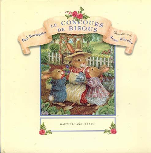 Le Concours de Bisous: Kortepeter, Paul: 9782013909341: Amazon.com: Books