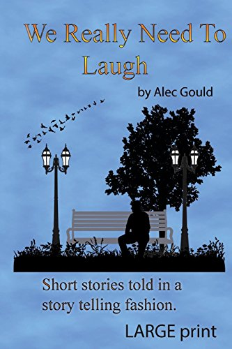 We Really Need to Laugh: Large Print by Jumping Cat Publications