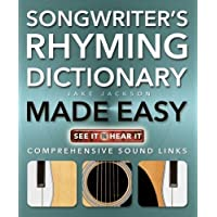 Songwriter's Rhyming Dictionary Made Easy: Comprehensive Sound Links