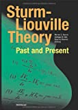 Sturm-Liouville Theory : Past and Present, , 3764370661