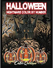 Halloween Nightmare Color By Number: Scary and Spine Chilling Coloring Book for Adults