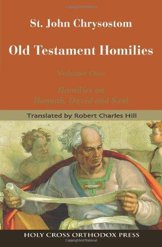 St. John Chrysostom Old Testament Homilies Volume 1