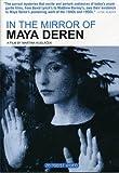 In the Mirror of Maya Deren [DVD] [Region 1] [US Import] [NTSC]