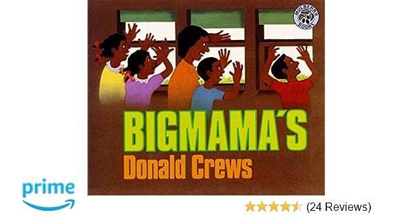 Bigmama's: Donald Crews: 9780688158422: Amazon com: Books
