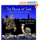 The Rescue of Snee (Mish and Friends) (Volume 6)