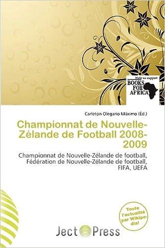 Lire en ligne Championnat de Nouvelle-Z Lande de Football 2008-2009 epub, pdf