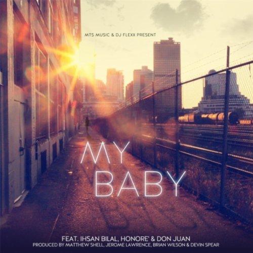 My Baby (MTS Music & DJ Flexx Present)