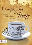 Crumpets, Tea and Poetry: 25 Favorite Bible Stories Set to Verse