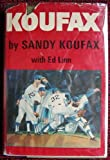 Koufax, Sandy Koufax and Ed Linn, 0670415081
