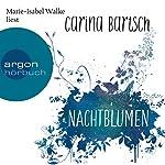 Nachtblumen | Carina Bartsch