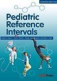 Pediatric Reference Intervals, Steven J. Soldin, 1594251010