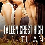 Fallen Crest High: Fallen Crest Series, Book 1 | Tijan