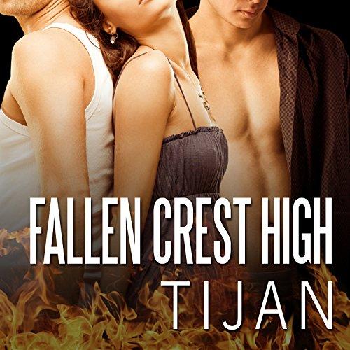 Fallen Crest High: Fallen Crest Series, Book 1