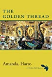 The Golden Thread, Amanda Harte, 1477811907