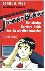 Die Abenteuer von Johnny Bunko: Der einzige Karriere-Guide, den Du wirklich brauchst