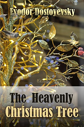 The Heavenly Christmas Tree (World Classics) (Tree Symbolism Christmas)