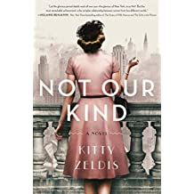 Not Our Kind: A Novel