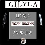 Erzählungen 5: Christen / Der Dieb | Leonid Andrejew