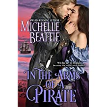 In the Arms of a Pirate (A Sam Steele Romance Book 2)