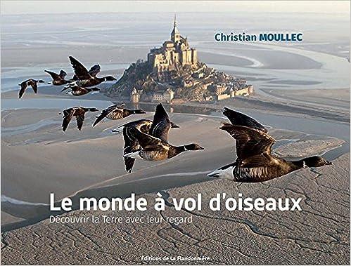 En ligne téléchargement LE MONDE A VOL OISEAUX pdf