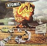 atomic cafe LP