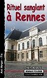 Rituel sanglant à Rennes par Boisnard