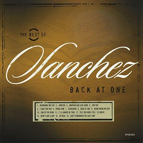 Back At One/The Best Of Sanchez (Best Of Sanchez Reggae)