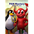 PAM Mastery (IT Mastery Book 10)