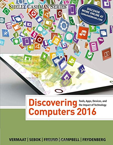 Discovering Computers ©2016 (Shelly Cashman Series)