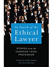 In Search of the Ethical Lawyer: Stories from the Canadian Legal Profession