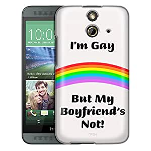 HTC One E8 Case, Slim Fit Snap On Cover by Trek I'm Gay but My Boyfriends Not on White Trans Case