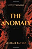 Product picture for The Anomaly by Michael Rutger