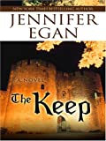 The Keep, Jennifer Egan, 0786291958