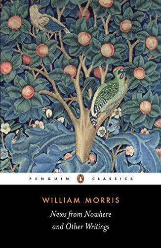 News from Nowhere and Other Writings (Penguin Classics) by Penguin Classics