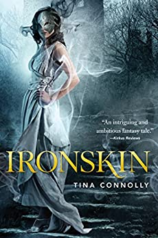 Ironskin by [Connolly, Tina]