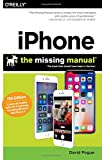 img - for iPhone: The Missing Manual: The book that should have been in the box book / textbook / text book