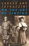 img - for Caruso and Tetrazzini On the Art of Singing book / textbook / text book